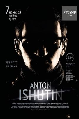 Диджей Anton Ishutin постер